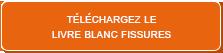 Telecharger Livre Blanc Fissures